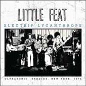 Little Feat: Electrif Lycanthrope