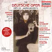 20th Century German Opera - Zemlinsky, Schreker, et al