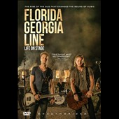 Florida Georgia Line: Life on Stage
