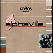 Alphaville (German): So 80s Presents: Alphaville [1/20]