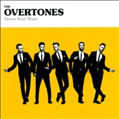 The Overtones: Sweet Soul Music