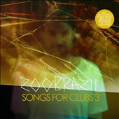Zoo Brazil: Songs for Clubs, Vol. 3 [Digipak]