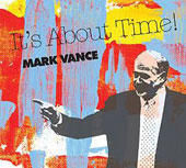 Mark Vance: It's About Time
