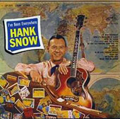 Hank Snow: I've Been Everywhere: Encore Collection