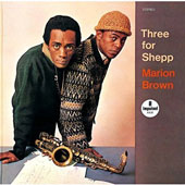 Marion Brown: Three for Sheppard [Limited Edition]