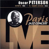 Oscar Peterson: Paris Jazz Concert Live 1963 & 1964 *