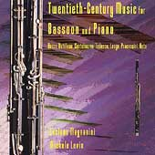 Twentieth-Century Music for Bassoon and Piano / Magnanini