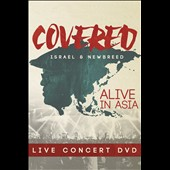 Israel & New Breed: Covered: Alive in Asia [10/16]