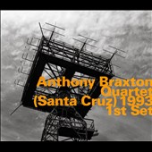 Anthony Braxton: Quartet (Santa Cruz) 1993: First Set