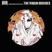Air (France): Virgin Suicides [15th Anniversary Boxset] [2-CD/LPl/EP/Picture Disc]