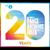 Various Artists: BBC Radio 1 Dance Anthems: Ibiza 20 Years