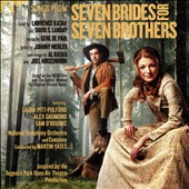 Songs from Seven Brides for Seven Brothers: Music by Gene De Paul; Book & Lyrics by Johnny Mercer et al. / Laura Pitt-Pulford; Alex Gaumond; Sam O'Rourke; National SO; Martin Yates