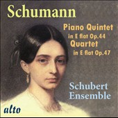 Robert Schumann (1810-1856): Piano Quintet in E flat; Piano Quartet in E flat / Schubert Ensemble