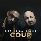 Coup (Germany): Der  Holland Job