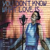 Chris Anderson (Piano): You Don't Know What Love Is