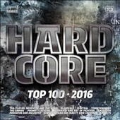 Various Artists: Hardcore Top 100 2016
