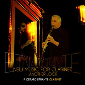 New Music for Clarinet: ... Another Look - Works by Errante, Hailstork, Hodkinson, Dana Wilson, Vladimir Ussachevsky / R. Gerard Errante, clarinet; William Albright, piano; Lee Jordan-Anders, piano; Nyle Steiner, evi