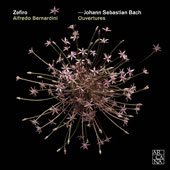 J.S. Bach: Overtures (Suites) for orchestra / Zefiro, Alfredo Bernardini