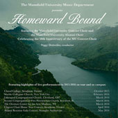 Homeward Bound - Highlights of live performances by the Mansfield University Choirs on their 50th Anniversary / Peggy Dettwiler, conductor