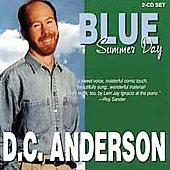 D.C. Anderson: Blue Summer Day