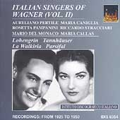 Italian Singers of Wagner Vol 2 / Del Monaco, Pertile, et al