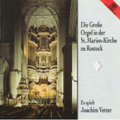 Die Grosse Orgel in der St. Marie-Kirche zu Rostock / Vetter