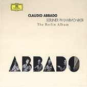 The Berlin Album / Claudio Abbado, Berliner Philharmoniker