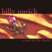 Billy Novick: A Rose in the Desert *