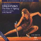 Classics Explained - An Introduction to Stravinsky: Rite