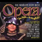 Various Artists: World's Very Best Opera for Kids... in English!