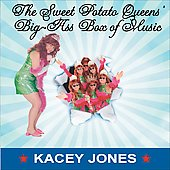 Kacey Jones: Sweet Potato Queens' Big-Ass Box of Music