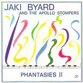 Jaki Byard and the Apollo Stompers/Jaki Byard: Phantasies, Vol. 2