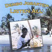 Demba Jobarteh: Listen All