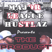 Major League Hustlaz: The Product