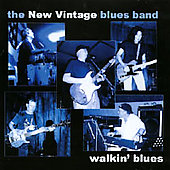 The New Vintage Blues Band: Walkin' Blues