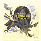 Gary M. Hall: Occuparadise *