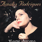 Amália Rodrigues: Fado Amalia [Sony International]