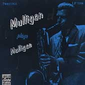 Gerry Mulligan: Mulligan Plays Mulligan