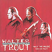 Walter Trout/Walter Trout & the Free Radicals: Face The Music (Live On Tour)