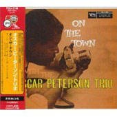 Oscar Peterson/Oscar Peterson Trio: On The Town [Remaster]