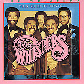 The Whispers: This Kind of Lovin'