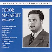 Dokumente Einer S&auml;ngerkarriere - Todor Masaroff