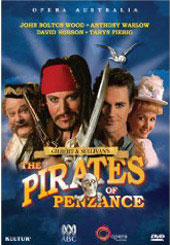 Gilbert & Sullivan: The Pirates of Penzance / Australian Opera [DVD]