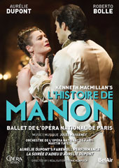 Kenneth MacMillan: L'Histoire de Manon (Music by Jules Massenet) - Aurélie Dupont's farewell performance with Roberto Bolle, Stéphane Bullion et al. / Paris National Ballet [DVD]