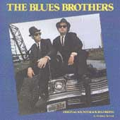 The Blues Brothers: The Blues Brothers [Original Soundtrack]