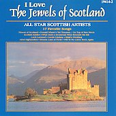 Various Artists: I Love: The Jewels of Scotland