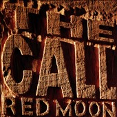 The Call: Red Moon