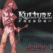Kulture Freedem: The Uhuru Movement