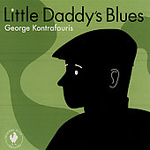 George Kontrafouris: Little Daddy's Blues