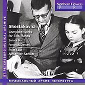 Shostakovich: Complete Works for Two Pianos - Sonata No. 2; Fantastic Dances / Piotr Laul, piano; Alexander Sandler, piano